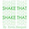 Shake That - Eminem Ft Nate Dogg (Kevin Exequiel) [FREE DOWNLOAD]
