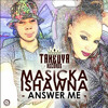 Masicka & Ishawna - Answer Me (Raw) TakeOva Records - March 2015