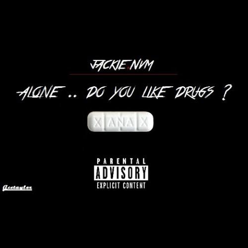 Do you like drugs