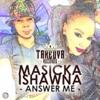 Masicka & Ishawna - Answer Me - Explicit - March 2015 [@DjMadAnts][@YardHype]