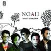 NOAH ft. Gita Gutawa - Puisi Adinda