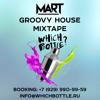 Mart - Groovy House Mixtape