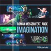 Roman Messer Feat. Ange - Imagination ( Cold Rush Remix )