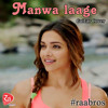 RaaBros  Guitar Cover  Manwa Laage VIDEO Song  Happy New Year  Shah Rukh Khan  Arijit Singh