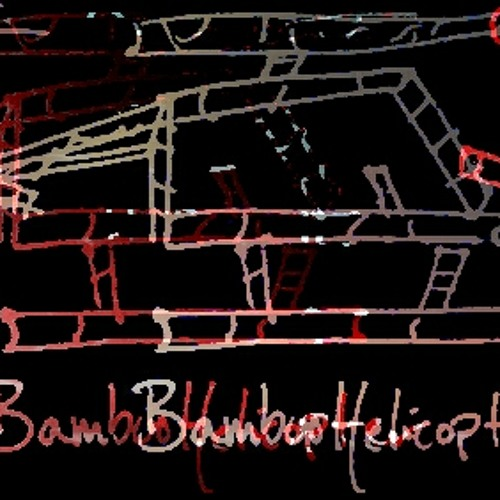 Dj Wyrmwood's BAMBOO HELICOPTER : IG CAUSTIC NIGHTFLIGHT REMIX