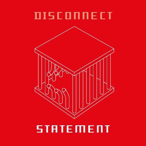 Disconnect - Statement (2015)
