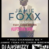 JAMIE FOXX FT. CHRIS BROWN