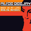 Alice Deejay - Back In My Life (Rik4k Remix)