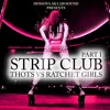 Strip Club part1 ThotVsRatchetGirls 100% RnB MixCd #26 By DussOva Aka 220 Sound