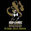 Milk N Cookies Ft. Alina Renae - Mastodon ( 2015 BSide Remix )