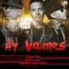 AY VAMOS REMIX 2 (J Balvin Ft. Nicky Jam Y French Montana) Dj Alezz