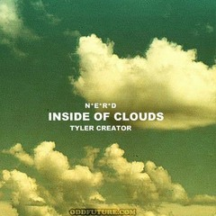 N.E.R.D ft. Tyler, The Creator - Inside Of Clouds