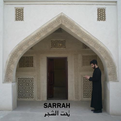 Sarrah (تحت الشجر)