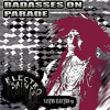 02 - BADASSES ON PARADE - ELECTRO SAINTS - FREE DOWNLOAD - EP
