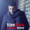 Tohi - Roya (Dj Mamsi Remix)