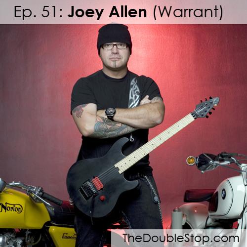 Ep. 51: Joey Allen (Warrant)
