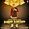 Issey Kehte Hain Hip Hop - Yo Yo Honey Singh Ft. Lil Golu