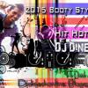 2015 Booty Style B2B HitHot Mix - DJ Dinesh SL (Djdineshonline.Blogspot.Com)
