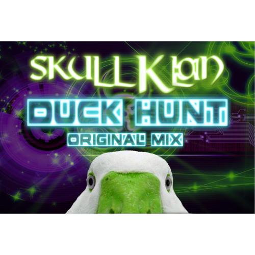 Duck Hunt - Skull Klan (Original Mix)     FREE DOWNLOAD!!!!