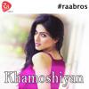 Khamoshiyan Title Song | Arijit Singh | Gurmeet | Sapna Pabbi