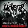 Q'ulle Monster ( X4m & Nobita Remix )