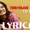 Teriyaan Tu Jaane 48kbps