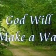 Lyn7 GOD WILL MAKE A WAY
