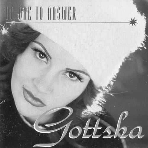 GOTTSHA - No One To Answer - (Remix)
