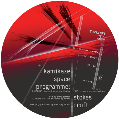 kamikaze space programme - stokes croft [TRUST24 - out now]