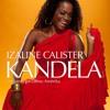 Izaline Calister | Kandela - Bon Mane Un Habon