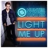 Hunter Hayes - Light Me Up (UK Edition)