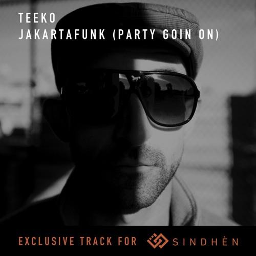 JAKARTAFUNK (PARTY GOIN ON) - TEEKO
