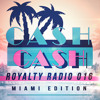 Cash Cash - Royalty Radio 016: Miami Edition
