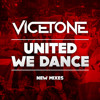 Vicetone - United We Dance (Vicetone Edit)