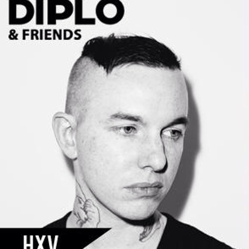 HXV Diplo and Friends UNCUT