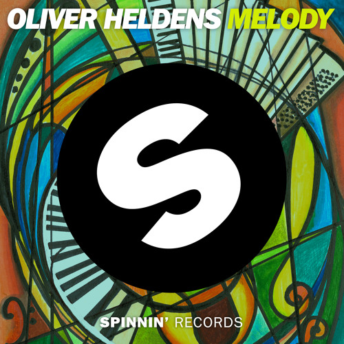 Oliver Heldens - Melody (Out Now)
