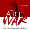 The Art of War by Sun Tzu, Performed by Aidan Gillen mp3