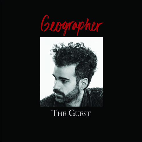 Geographer - The Guest