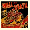 Wall Of Death (Richard and Linda Thompson cover)