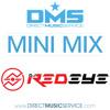 DMS MINI MIX WEEK #159 DJ REDEYE