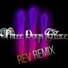 Three Days Grace – Pain[REV REMIX]