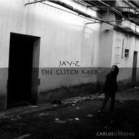 Jay-Z vs. The Glitch Mob 99 Days (Carlos Serrano Mix) Artwork