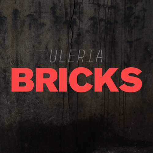 Uleria — Bricks