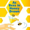 As Bees In Honey Drown Romance Part I