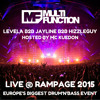Multi Function (Levela b2b Jayline b2b Hizzleguy with MC Kuedon) Live @ RAMPAGE 2015