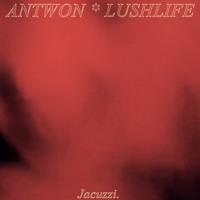 JACUZZI ft. LUSHLIFE (prod. by LUSHLIFE)