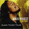 Download Sweetest Tender Touch[Remix] - Maxi Priest Mp3