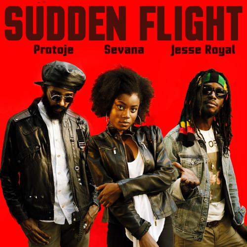 Sudden Flight ft. Jesse Royal & Sevana