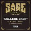 Sage The Gemini - College Drop ft. Kool John (L-SiXX Extended Intro)