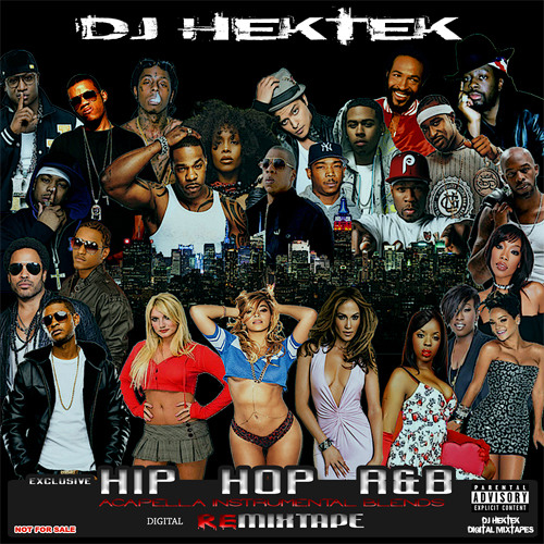 DJ Hektek - Hip Hop R&B Acapella Instrumental Blends Remixtape by DJ